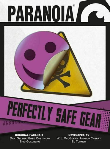 Paranoia Perfectly Safe Gear